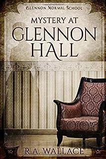 Mystery at Glennon Hall (A Glennon Normal School Historical Mystery)