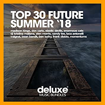 Top 30 Future Summer '18