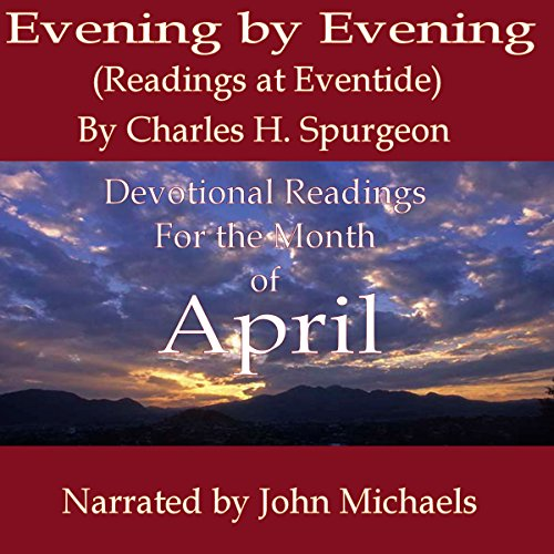 Evening by Evening (Readings for the Month of April) audiobook cover art