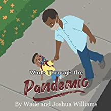 Wade Through the Pandemic (1)