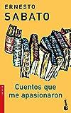 Cuentos que me apasionaron I (Biblioteca Ernesto Sabato)