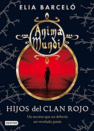 Anima mundi 1. Hijos del clan rojo (La Isla del Tiempo Plus)