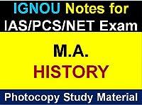 IGNOU MA HISTORY Study Material for IAS/PCS/NET Exam(Photocopy)