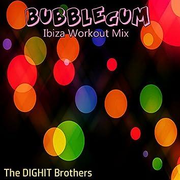 Bubblegum (Ibiza Workout Mix)