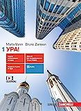 Ypa! Per le Scuole superiori. Con e-book. Con espansione online. Con File audio per il download: 1
