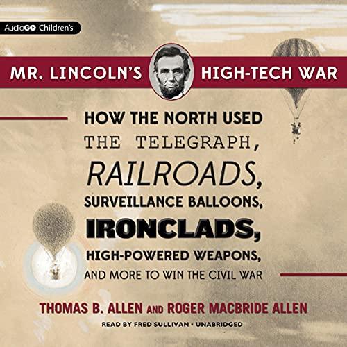 Mr. Lincoln's High-Tech War cover art