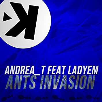 Ants Invasion (feat. LadyEm) [Extended Mix]