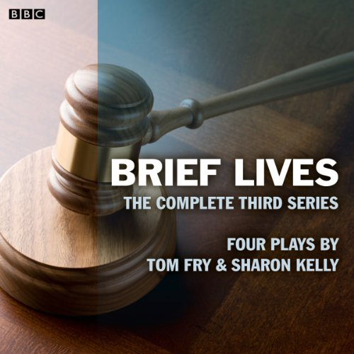 Brief Lives: The Complete Series 3 audiobook cover art