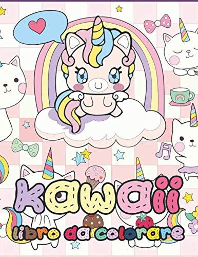 Kawaii libro da colorare: Rilassanti e divertenti pagine da colorare Kawaii per bambini di tutte le età!