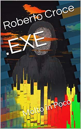 .EXE: Molto in Poco
