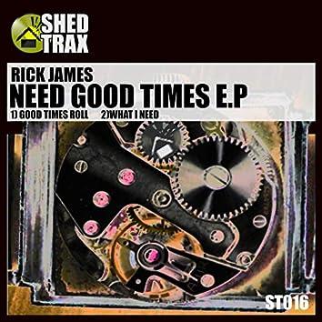 NEED GOOD TIME EP