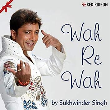 Wah Re Wah