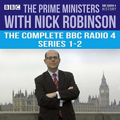 The Prime Ministers with Nick Robinson audiobook cover art