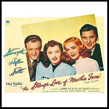 """The Strange Love of Martha Ivers Medley: Prelude / Fugitives (From """"The Strange Love of Martha Ivers"""" Original Soundtrack)"""