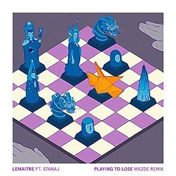 Playing To Lose (Mazde Remix)