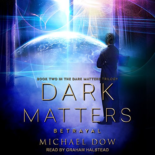 Dark Matters: Betrayal audiobook cover art