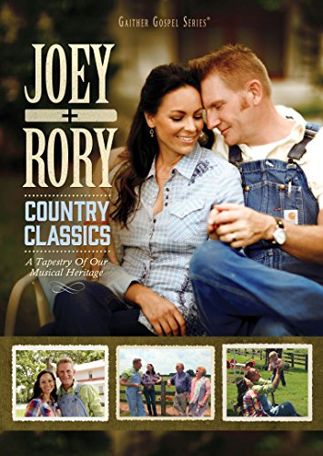 Joey & Rory - Country Classics: Tapestry Of Our Musical Heritage