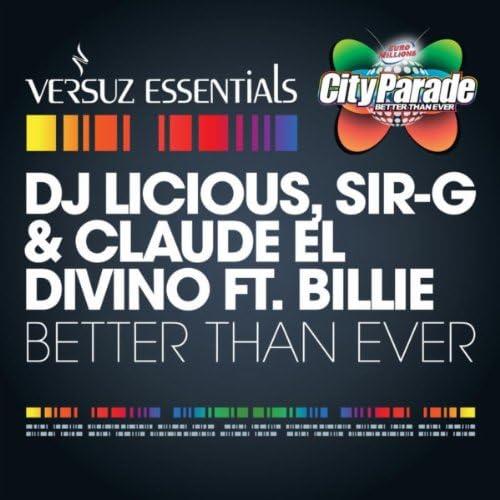 DJ Licious & Sir-G & Claude El Divino