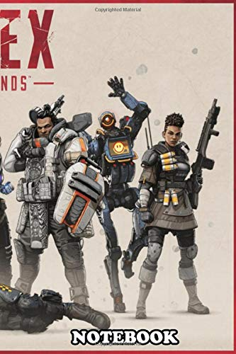 Notebook: Apex Legends Squad , Journal for Writing, College Ruled Size 6