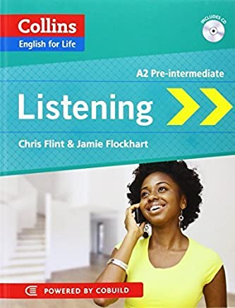 Listening: A2 Pre-intermediate (Collins English for Life) by Chris Flint Jamie Flockhart(2013-01-01)