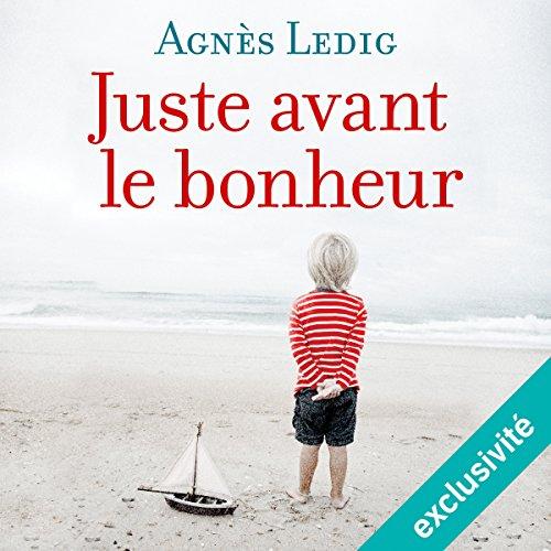 Juste avant le bonheur audiobook cover art