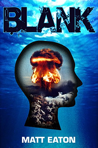 Blank: A post-apocalyptic paranormal thriller (Verus Foundation Book 4) (English Edition)