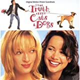 The Truth About Cats & Dogs: Original Motion Picture Soundtrack
