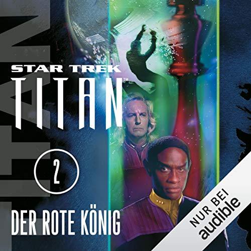 Der rote König: Star Trek Titan 2