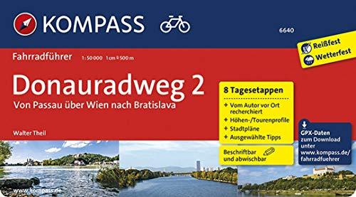 KOMPASS Fahrradführer Donauradweg 2, Von Passau über Wien nach Bratislava: Fahrradführer mit 8 Tagesetappen, Routenkarten im optimalen Maßstab und GPX-Daten zum Download.