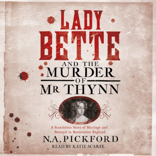 Lady Bette and the Murder of Mr Thynn cover art