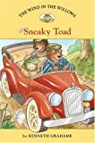 Sneaky Toad (Easy Reader Classics: The Wind in the Willows)