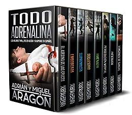 Todo adrenalina: Los mejores thrillers de acción y suspense en español de [Adrián Aragón, Miguel Aragón, Giovanni Banfi]