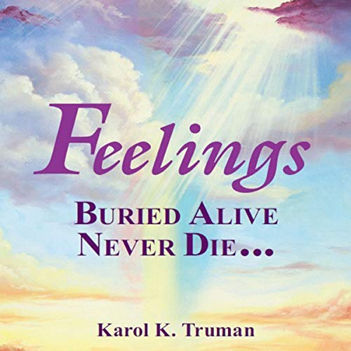 Feelings Buried Alive Never Die audiobook cover art