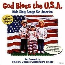 God Bless the U.S.A: Kids Sing Songs for America by St. John's Children Choir