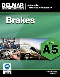 ASE Test Preparation - A5 Brakes (Delmar ASE Test Preparation Series)