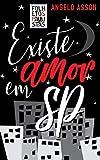 Existe amor em SP (Folhetos Paulistas Livro 4) (Portuguese Edition)