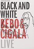 Bebo & Cigala - Black and White [2 DVDs] - Bebo & Cigala