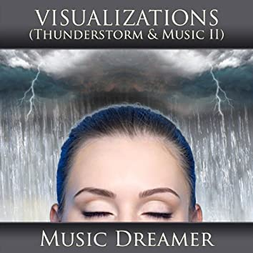 Visualizations - Thunderstorm and Music 2