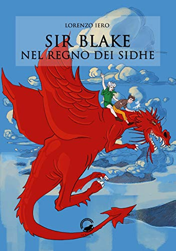 Sir Blake nel regno dei Sidhe