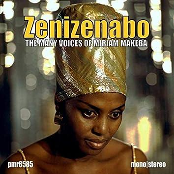 Zenizenabo; the Many Voices of Miriam Makeba