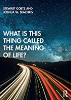 What is this thing called The Meaning of Life? (What Is This Thing Called?)