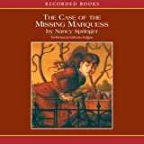 Case of the Missing Marquess: An Enola Holmes Mystery...