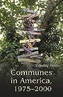 Communes in America, 1975-2000
