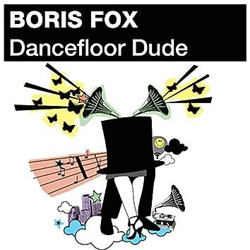 Dancefloor Dude