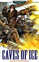 Caves of Ice (Ciaphas Cain Book 2)