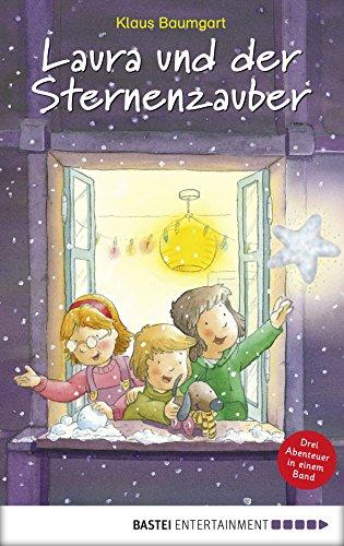 Laura und der Sternenzauber: Drei Geschichten in einem Band (Lauras Stern - Erstleser)