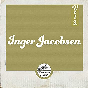 Inger Jacobsen Vol.3. 1955 - 1958