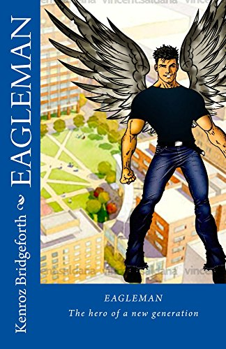 EagleMan: The hero of a new generation second edition (English Edition)