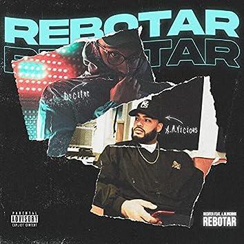 REBOTAR (feat. A.M.VICIOUS)