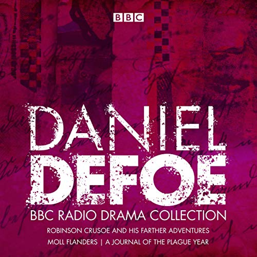 The Daniel Defoe BBC Radio Drama Collection audiobook cover art